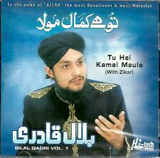 BILAL QADRI VOL.1 / TU HAI KAMAL MAULA - NEW CD - FREE UK POST