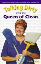 Talking Dirty With The Queen Of Clean by Cobb, Linda