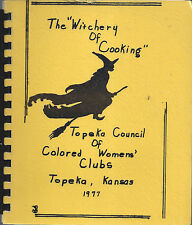 *TOPEKA KS 1977 THE WITCHERY OF COOKING COOK BOOK *COLORED WOMENS CLUBS *KANSAS