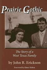 Prairie Gothic: The Story of a West Texas Family Frances B. Vick Series