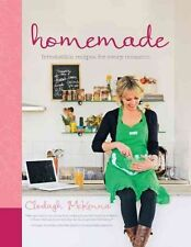 HOMEMADE Irresistible Homemade Recipes for Every Occasion  by Clodagh McKenna