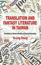 Translation and Fantasy Literature in Taiwan: Translators as Cultural Brokers an