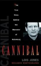Cannibal:  The True Story of the Maneater of Rotenburg