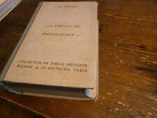 précis de physiologie (corps humain médecine science) année 1927 Par M. Arthus