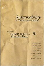 Sustainability in Theory and Practice : Proceedings of the Fifth Annual...