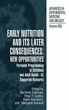 Early Nutrition and Its Later Consequences : Perinatal Programming of Adult...