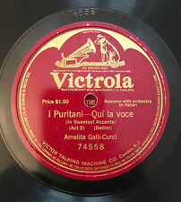 "RARE 78RPM 12"" ONE SIDED AMELITA GALLI-CURCI PURITANI BELLINI QUI LA VOCE VICTRO"
