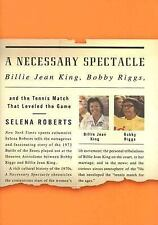 A Necessary Spectacle: Billie Jean King, Bobby Riggs, and the Tennis M-ExLibrary
