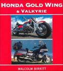 Honda Gold Wing and Valkyrie by Malcolm Birkitt (1999, Paperback)