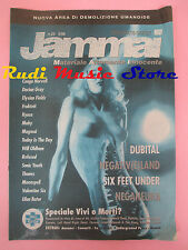 rivista JAM/MAI 23/1998 Dubital Six Feet Under Neganeura No cd