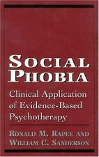 Social Phobia: Clinical Application of Evidence-Based Psychotherapy, Rapee, Rona