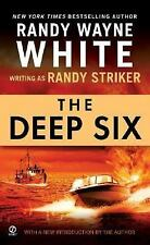 The Deep Six Randy Wayne White Mass Market Paperback