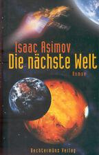 Isaac Asmimov, Die nächste Welt, SF Roman, Bechtermünz geb. Ausgabe 2000
