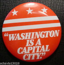 Pinback Pin Button Washington is a Capital City WDC Political Slogan Vintage