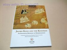 Jigoro Kano and the Kodokan An Innovative Response to Modernisation English New