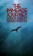 Acc, The Immense Journey: An Imaginative Naturalist Explores the Mysteries of Ma