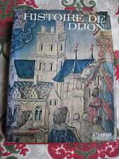 1981 Histoire de Dijon P Gras régionalisme Côte d'Or Bourgogne illustré Privat