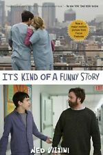 $6 FREE SHIP! IT'S KIND OF A FUNNY STORY by Ned Vizzini 2010 Recovery Of A Teen!
