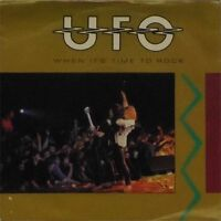 "UFO 'WHEN IT'S TIME TO ROCK' UK PICTURE SLEEVE 7"" SINGLE"