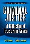 Criminal Justice: A Collection of True Crime Cases, Prentice Hall's Reality Read