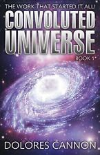 The Convoluted Universe Bk. 1 by Dolores Cannon (2001, Paperback)
