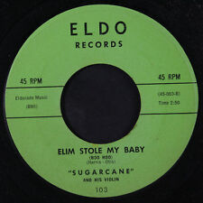 SUGARCANE HARRIS: Elim Stole My Baby / They Say You Can Never Miss 45 rare Blue