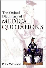 Oxford Dictionary of Medical Quotations (Oxford Medical Publications)-ExLibrary