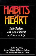 Habits of the Heart: Individualism and Commitment in American Life Bellah, Robe