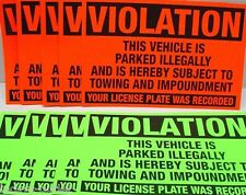 100-Violation Parked illegally Towing Impoundment Warning No Parking Sticker 4x6