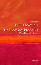 The Laws of Thermodynamics: A Very Short Introduction by Peter W. Atkins...