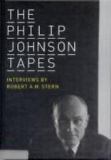 The Philip Johnson Tapes: Interviews by Robert A. M. Stern, Stern, Robert A.M.,