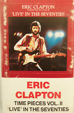 Time Pieces II Live in Seventies by Eric Clapton Audio Cassette 1983
