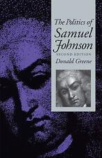 The Politics of Samuel Johnson by Donald Greene (2009, Paperback)