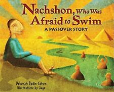 Nachshon, Who Was Afraid to Swim: A Passover Story-ExLibrary