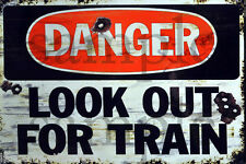 WEATHERED LOOK OUT FOR TRAIN RAILROAD METAL BUILDING DIORAMA LAYOUT SIGN 3x2