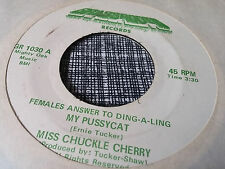 Miss Chuckle Cherry 45 Females Answer to Ding-A-Ling 70s Soul Funk VG++/VG+