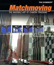 Matchmoving: The Invisible Art of Camera Tracking
