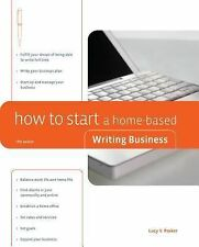 NEW - How to Start a Home-Based Writing Business, 5th