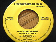 "THE CRYAN' SHAMES - SUGAR AND SPICE / IT COULD BE WE'RE IN LOVE   7"" VINYL"