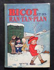 Bicot et les Ran Tan Plan. Hachette 1928. BRANNER. EO. Superbe état