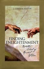 Finding Enlightenment : Ramtha's School of Ancient Wisdom by J. Gordon Melton...