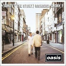 What's the Story  Morning Glory? 2008 by Oasis
