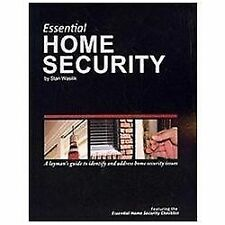Essential Home Security : A Layman's Guide by Stan Wasilik (2010, Paperback)