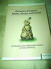 Zwischen Kriegern, Küche, Kirche und Kraut   David A. Jackson   9783837510164