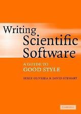 Writing Scientific Software: A Guide to Good Style by Oliveira, Suely, Stewart,
