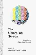 NEW - The Colorblind Screen: Television in Post-Racial America