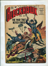 BLACKHAWK #99 (5.0) THE WAR THAT NEVER ENDED!