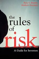 The Rules of Risk: A Guide for Investors by Freeman, Andrew, Dembo, Ron S., Acce