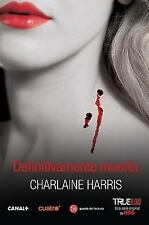Definitivamente muerta (Definitely Dead) (Spanish Edition) (Sookie Stackhouse)