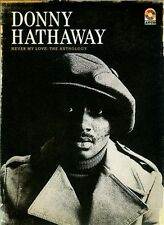 Donny Hathaway - Never My Love: The Anthology [4CD Box Set] SEALED! BRAND NEW!